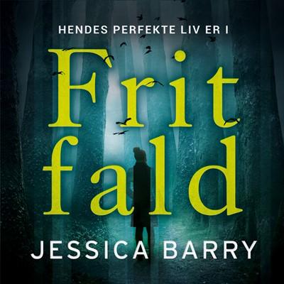 Frit fald Jessica Barry 9788771076868