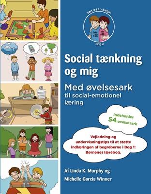 Social tænkning og mig 2 Linda K. Murphy, Michelle Garcia Winner 9788790333744