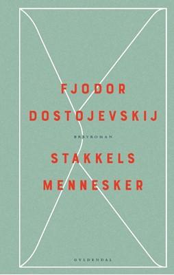 Stakkels mennesker Fjodor Dostojevskij 9788702269079