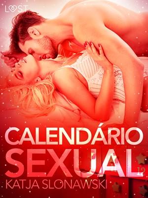 Calendário Sexual - Conto Erótico Katja Slonawski 9788726280616