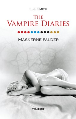 The Vampire Diaries #13: Maskerne falder L. J. Smith 9788758838441