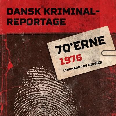 Dansk Kriminalreportage 1976 – Diverse 9788726261646