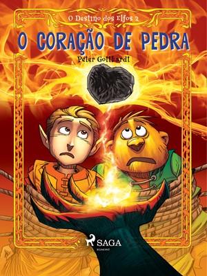 O Destino dos Elfos 2: O Coração de Pedra Peter Gotthardt 9788726249170