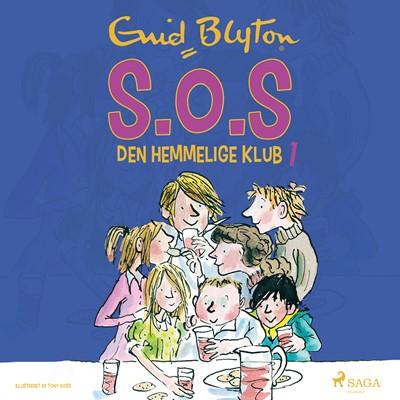S.O.S - den hemmelige klub (1) Enid Blyton 9788726201963