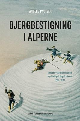 Bjergbestigning i Alperne Anders Paulsen 9788772190860