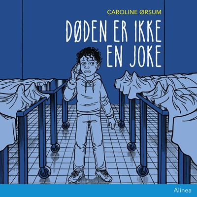 Døden er ikke en joke Caroline Ørsum 9788726371741