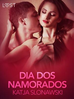 Dia dos Namorados - Conto erótico Katja Slonawski 9788726280562