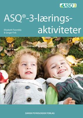 ASQ-3 læringsaktiviteter Elizabeth Twombly, Ginger Fink 9788771583205
