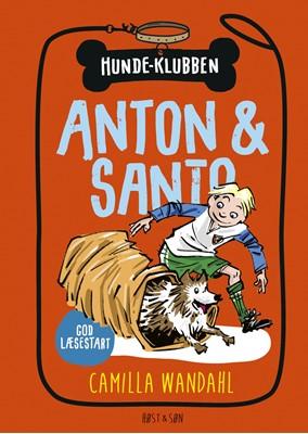 Hundeklubben 2 - Anton og Santo Camilla Wandahl 9788763862028