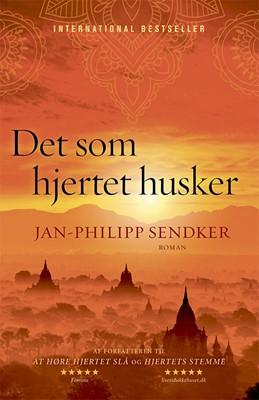 Det som hjertet husker Jan-Philipp Sendker 9788712059929