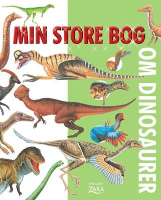 Min store bog om dinosaurer ZARA 9788771163421