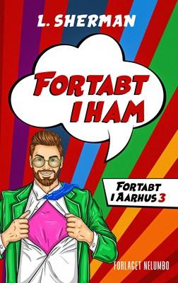 Fortabt i Ham L. Sherman 9788793767645