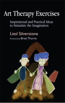 Art Therapy Exercises Liesl Silverstone 9781843106951