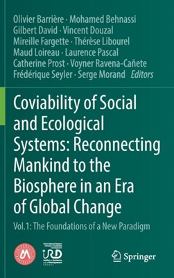 Coviability of Social and Ecological Systems: Reconnecting Mankind to the Biosphere in an Era of Global Change  9783319784960
