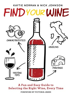 Find Your Wine Kaytie Norman, Nick Johnson 9781948174107