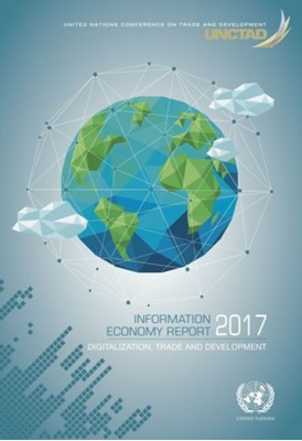 Information economy report 2017  9789211129205