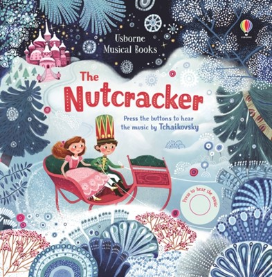 The Nutcracker Fiona Watt 9781474968034