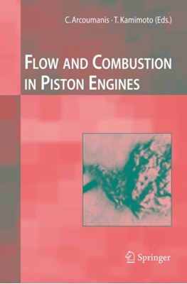 Flow and Combustion in Reciprocating Engines  9783642083853