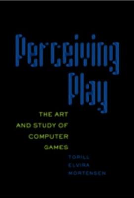 Perceiving Play Torill Elvira Mortensen 9780820497006
