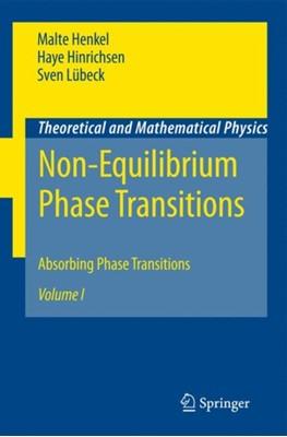 Non-Equilibrium Phase Transitions Malte Henkel, Sven Lubeck, Haye Hinrichsen 9781402087646