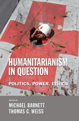 Humanitarianism in Question  9780801444869