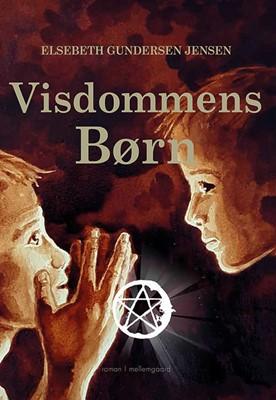 Visdommens Børn Elsebeth Gundersen Jensen 9788772186429