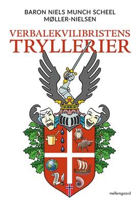 Verbalekvilibristens tryllerier Niels Munch Scheel Møller-Nielsen 9788772186290