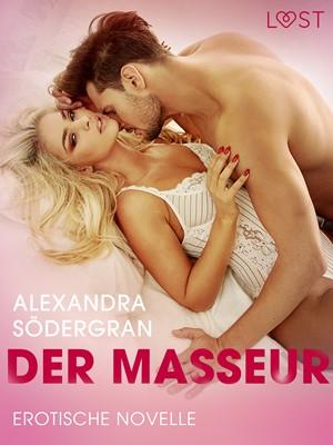 Der Masseur - Erotische Novelle Alexandra Södergran 9788726301458