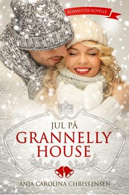 Jul på Grannelly House Anja Carolina Christensen 9788793257078
