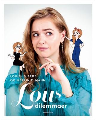 Lous dilemmaer Merlin P. Mann, Louise Bjerre 9788770366915