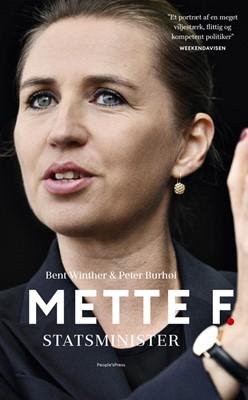 Mette F.  - Statsminister Peter Burhøi, Bent Winther 9788770367905