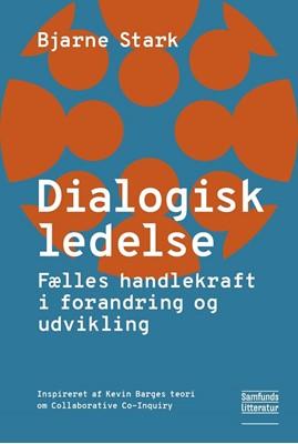 Dialogisk ledelse Bjarne Stark 9788759334720