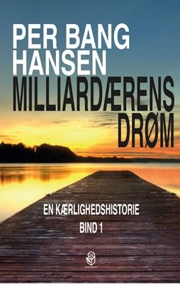 Milliardærens drøm Per Bang Hansen 9788793879119