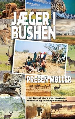 Jæger i bushen Preben Møller 9788793879133