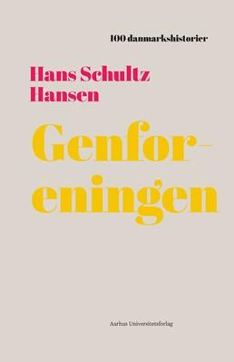 Genforeningen Hans Schultz Hansen 9788771849769
