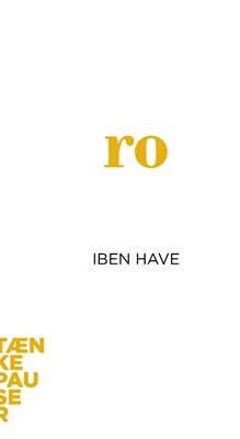 Ro Iben Have 9788771845891