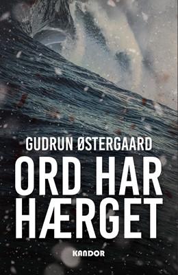Ord har hærget Gudrun Østergaard 9788771714814