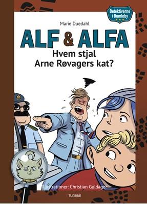 Detektiverne i Dumleby - Hvem stjal Arne Røvagers kat? Marie Duedahl 9788740660678