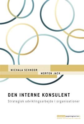 Den interne konsulent Michala Schnoor, Morten Jack 9788771586374