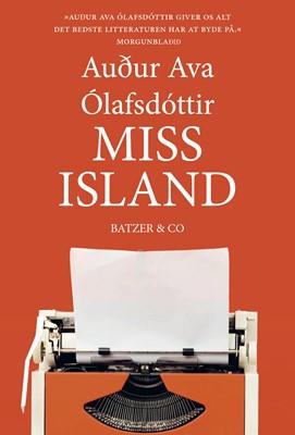 Miss Island Auður Ava Ólafsdóttir 9788793629790