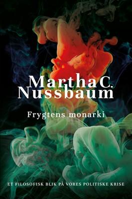 Frygtens monarki Martha C. Nussbaum 9788772045009