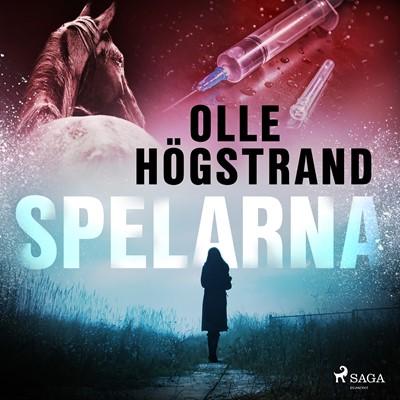 Spelarna Olle Högstrand 9788726323436