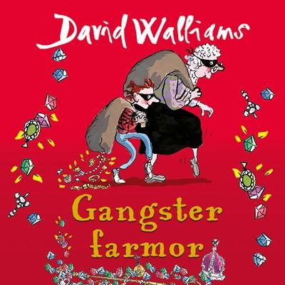 Gangster farmor David Walliams 9789176338810