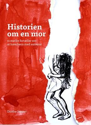 Historien om en mor Dorthe Stieper 9788793145061