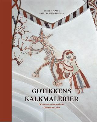 Gotikkens kalkmalerier Sissel F. Plathe 9788712058717