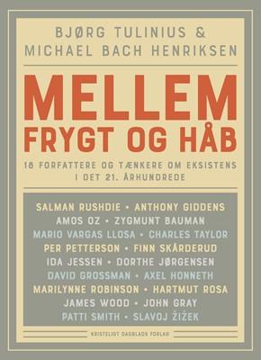 Mellem frygt og håb Michael Bach Henriksen, Bjørg Tulinius 9788774674191