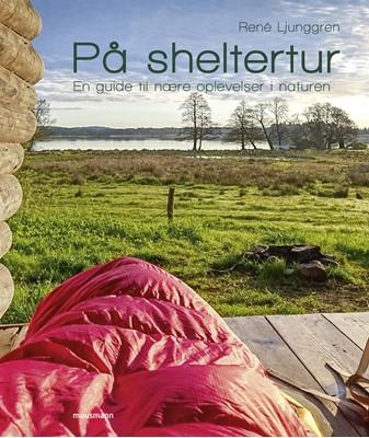 På sheltertur René Ljunggren 9788793867857