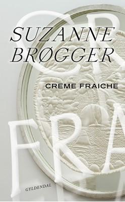 Creme fraiche Suzanne Brøgger 9788702291919