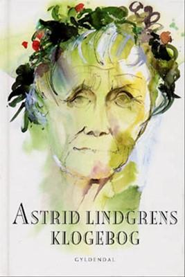 Astrid Lindgrens klogebog Astrid Lindgren, Margareta Strömstedt 9788700371484