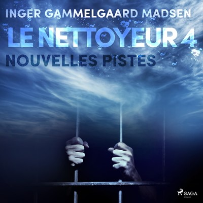 Le Nettoyeur 4 : Nouvelles pistes Inger Gammelgaard Madsen 9788726229660
